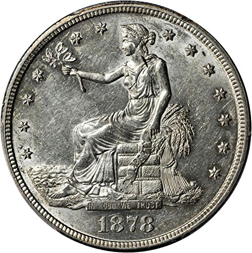 Rare coin for sale: 1878-S Trade Dollar - PCGS GRADED AU 58 - VERY LUSTROUS